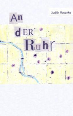An der Ruhr, Judith Masanke