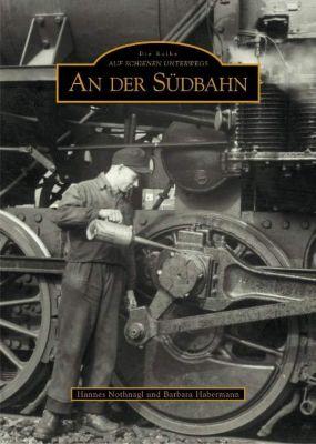 An der Südbahn, Hannes Nothnagl, Barbara Habermann