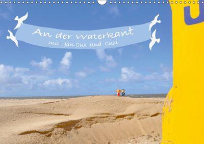 An der Waterkant mit Jan Cux und Cuxi (Wandkalender 2019 DIN A3 quer), Kornelia Exner