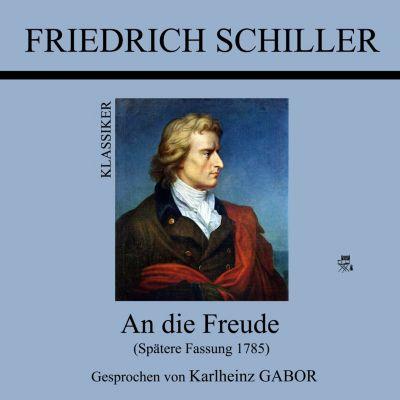 An die Freude, Friedrich Schiller