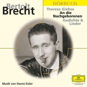 An die Nachgeborenen, 3 Audio-CDs, Bertolt Brecht