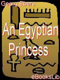 An Egyptian Princess, Georg Ebers