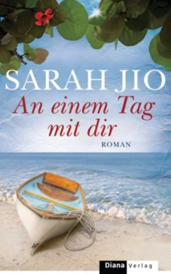 An einem Tag mit dir, Sarah Jio