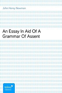 an essay in aid of a grammar of assent pdf Title: an essay in aid of a grammar of assent keywords: get free access to pdf ebook an essay in aid of a grammar of assent pdf get an essay in aid of a grammar of assent pdf file for free from our online library.