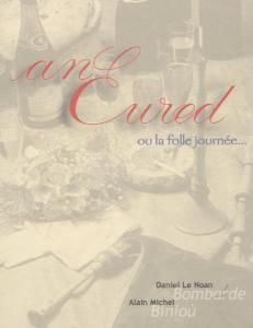 An Eured Ou La Folle Journee, Daniel Le Noan, Alain Michel
