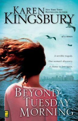 An Every Amish Season Novel: Beyond Tuesday Morning, Karen Kingsbury