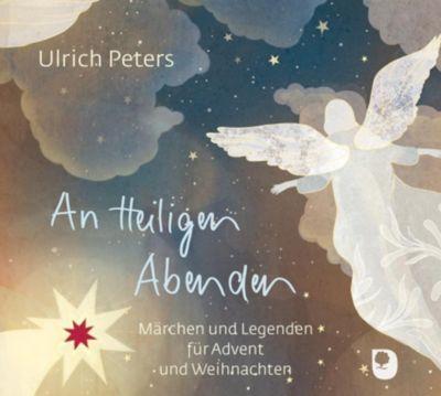 An Heiligen Abenden, 1 Audio-CD - Ulrich Peters pdf epub