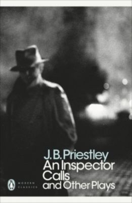 An Inspector Calls and Other Plays, J. B. Priestley