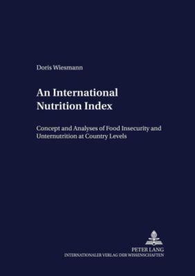 An International Nutrition Index, Doris Wiesmann