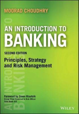 An Introduction to Banking, Moorad Choudhry