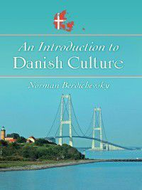An Introduction to Danish Culture, Norman Berdichevsky