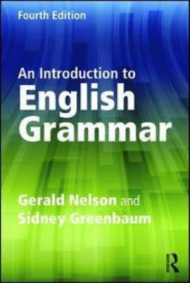 An Introduction to English Grammar, Gerald C. Nelson, Sidney Greenbaum