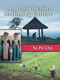 An Introduction to Hmong Culture, Ya Po Cha
