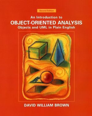 An Introduction to Object-Oriented Analysis, David W. Brown