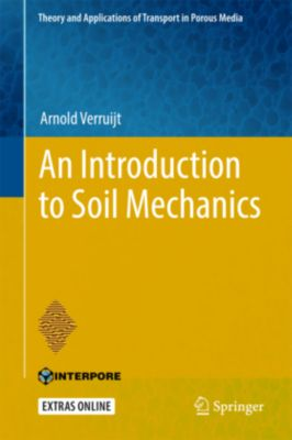An Introduction to Soil Mechanics, Arnold Verruijt