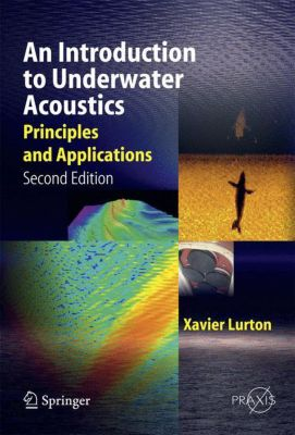 An Introduction to Underwater Acoustics, Xavier Lurton