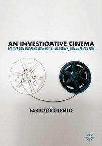 An Investigative Cinema, Fabrizio Cilento