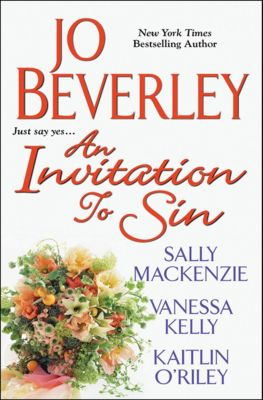An Invitation to Sin, Jo Beverley, Sally MacKenzie, Vanessa Kelly, Kaitlin O'Riley