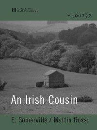 An Irish Cousin (World Digital Library), Martin Ross, E. Somerville
