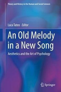 An Old Melody in a New Song
