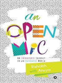 An Open Mic, Anuya Rishabh