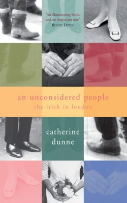 An Unconsidered People, Catherine Dunne