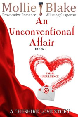 An Unconventional Affair ~ A Cheshire Love Story, Mollie Blake