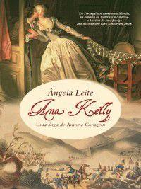 Ana Kelly ? Uma saga de amor e coragem, Ângela Leite