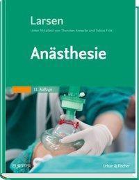 Anästhesie, Reinhard Larsen