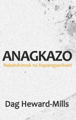 Anagkazo (Nakahihimok na Kapangyarihan), Dag Heward-Mills