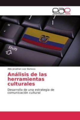 Análisis de las herramientas culturales, Aldo Jonathan Loor Barboza