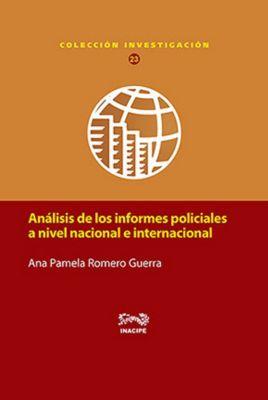 Análisis de los informes policiales a nivel nacional e internacional, Ana Pamela Romero Guerra