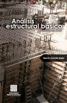 Análisis estructural básico, Martín Estrada Mejía