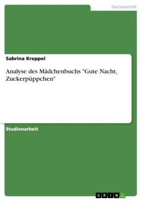 Analyse des Mädchenbuchs Gute Nacht, Zuckerpüppchen, Sabrina Kreppel