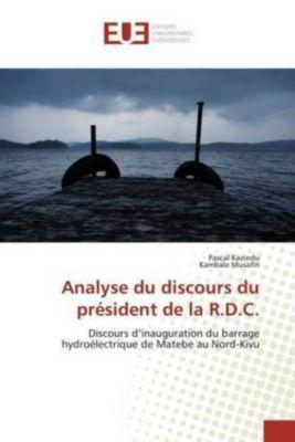 Analyse du discours du président de la R.D.C., Pascal Kazindu, Kambale Musafiri