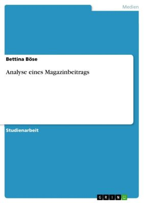 Analyse eines Magazinbeitrags, Bettina Böse