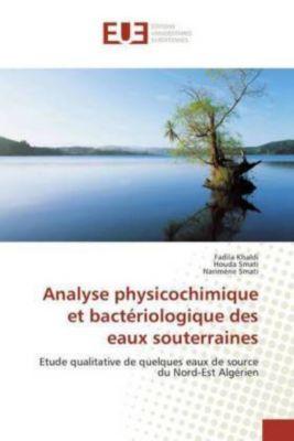 Analyse physicochimique et bactériologique des eaux souterraines, Fadila Khaldi, Houda Smati, Narimène Smati