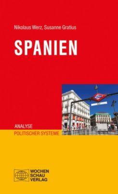 Analyse politischer Systeme: Spanien, Nikolaus Werz, Susanne Gratius
