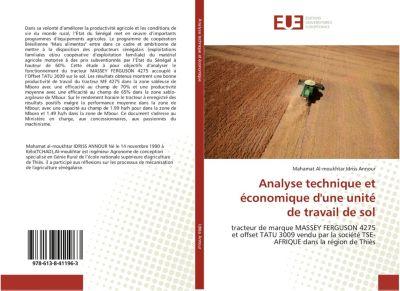 Analyse technique et économique d'une unité de travail de sol, Mahamat Al-moukhtar Idriss Annour