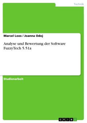 Analyse und Bewertung der Software FuzzyTech 5.51a, Marcel Loos, Joanna Odoj