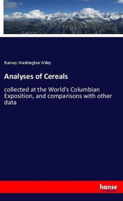 Analyses of Cereals, Harvey Washington Wiley