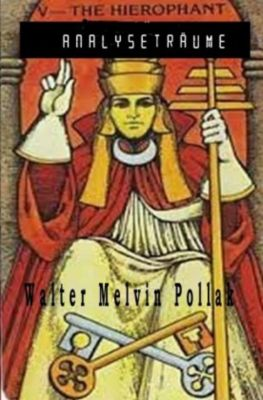 Analyseträume - Walter Melvin Pollak pdf epub