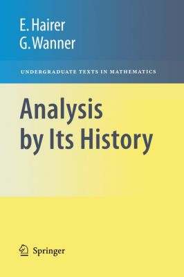 Analysis by Its History, Ernst Hairer, Gerhard Wanner