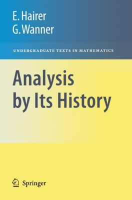 Analysis by Its History, Gerhard Wanner, Ernst Hairer