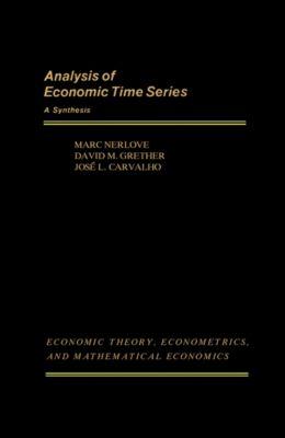 Analysis of Economic Time Series, Marc Nerlove, David M. Grether, José L. Carvalho