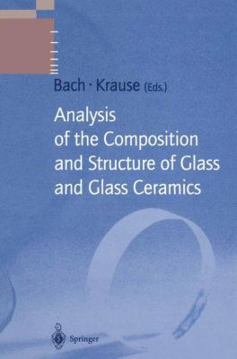 Analysis of the Composition and Structure of Glass and Glass Ceramics