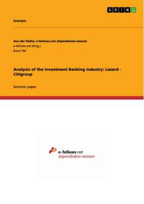Analysis of the Investment Banking Industry: Lazard - Citigroup