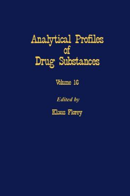 Analytical Profiles of Drug Substances: Profiles of Drug Substances, Excipients and Related Methodology