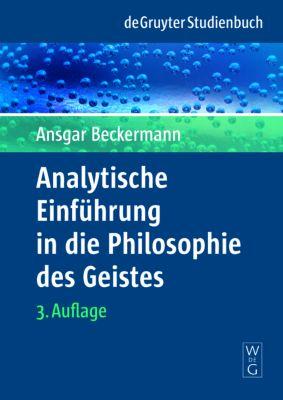 Analytische Einführung in die Philosophie des Geistes, Ansgar Beckermann