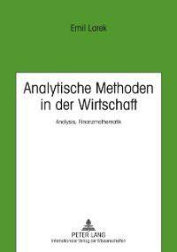Analytische Methoden in der Wirtschaft, Emil Larek, Hochschule Wismar